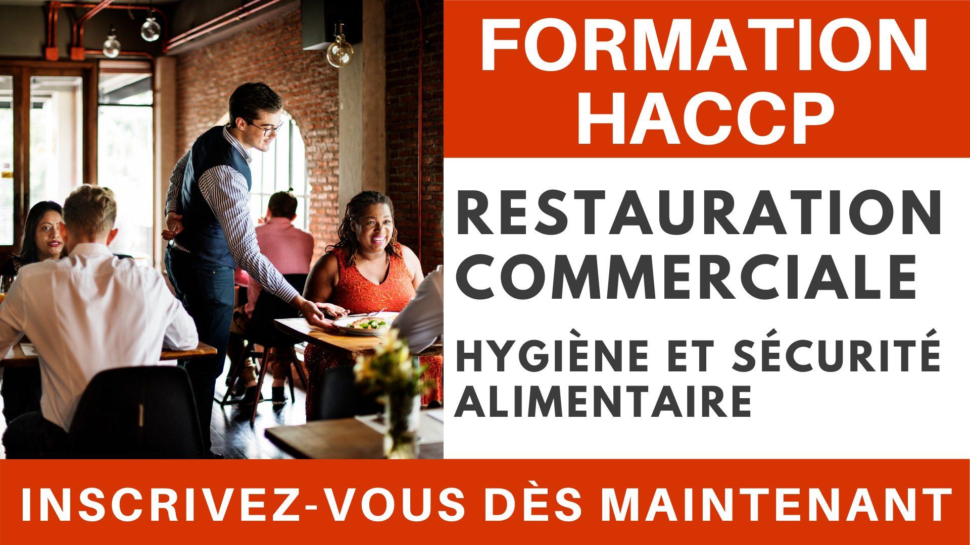 Formation HACCP - Hygiène et Sécurité alimentaire pour la restauration commerciale