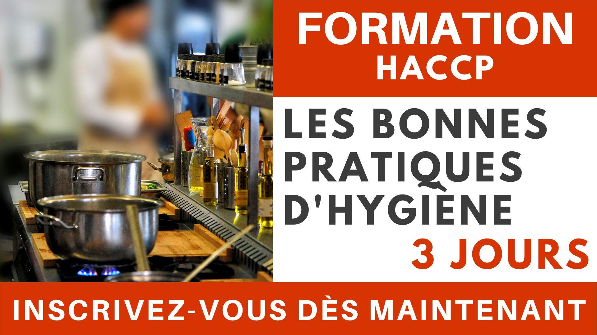 Formation HACCP - Les bonnes pratiques d'hygiène 3 jours