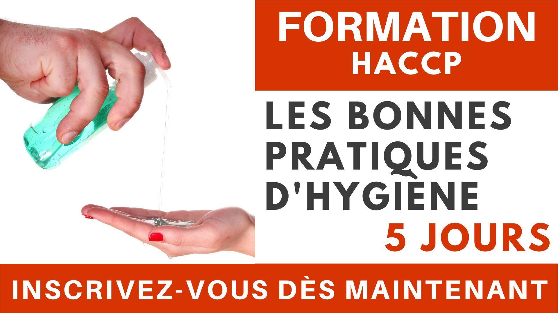 Formation HACCP - Les bonnes pratiques d'hygiène 5 jours