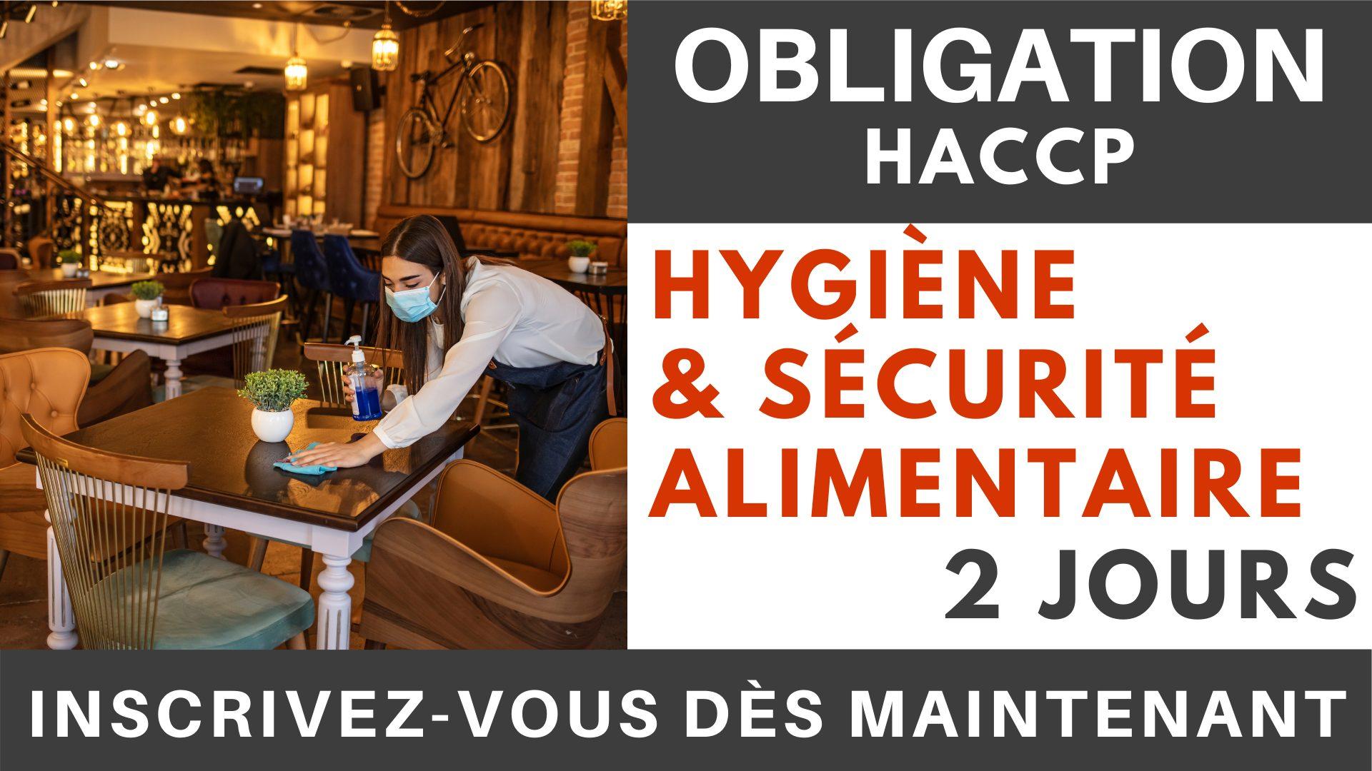 OBLIGATION HACCP - Hygiène & sécurité alimentaire 2 jours