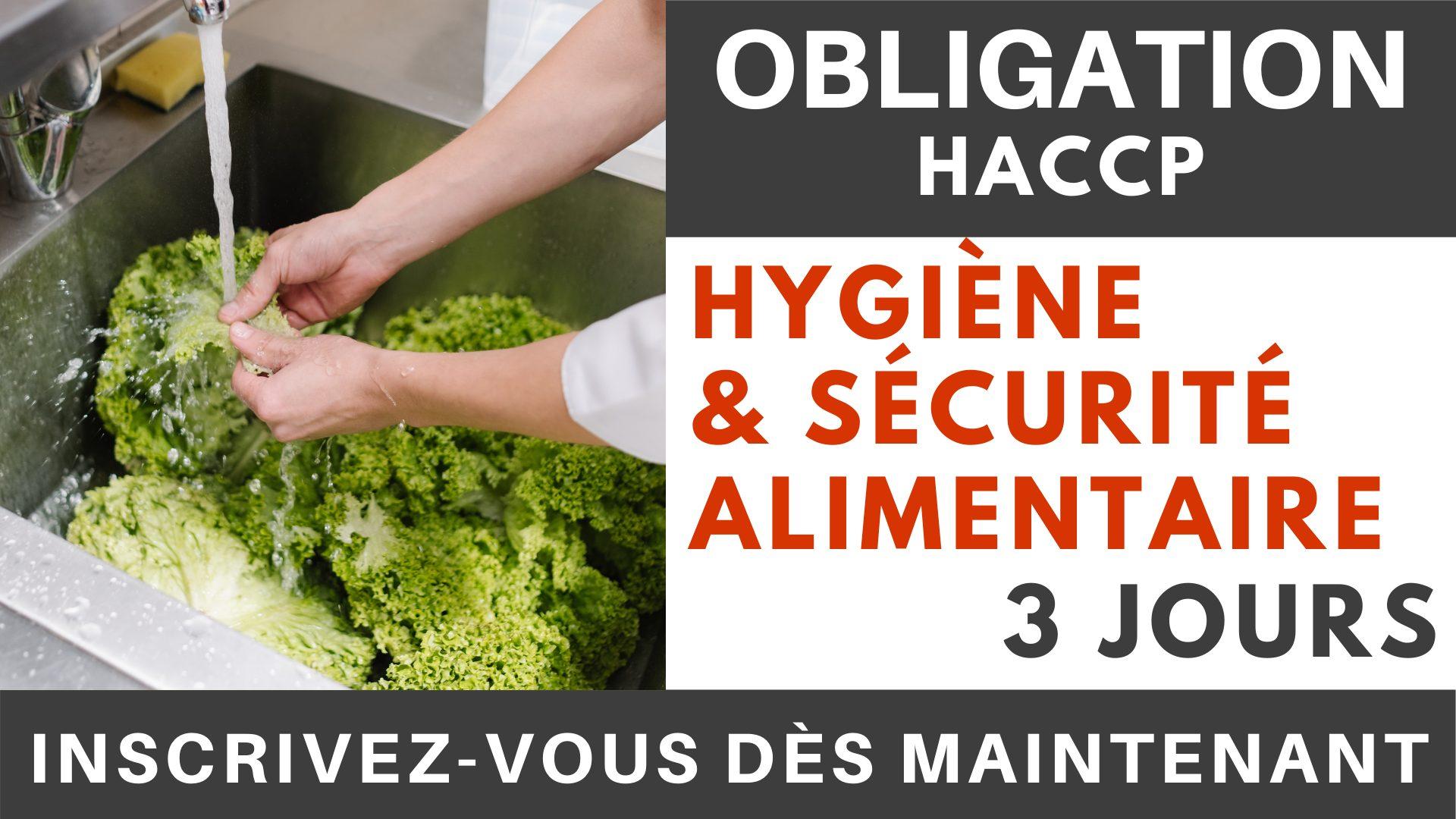 OBLIGATION HACCP - Hygiène & sécurité alimentaire 3 jours
